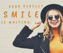 Your Perfect Smile!